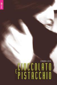 Chiara Lico - Cioccolato e Pistacchio