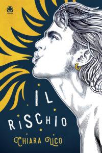 Chiara Lico - Il Rischio